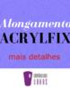 alongamento-acrylfix-mais-detalhes