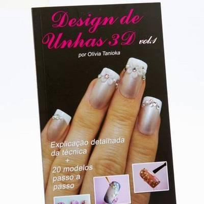 Livro Design de Unhas 3d vol. 1